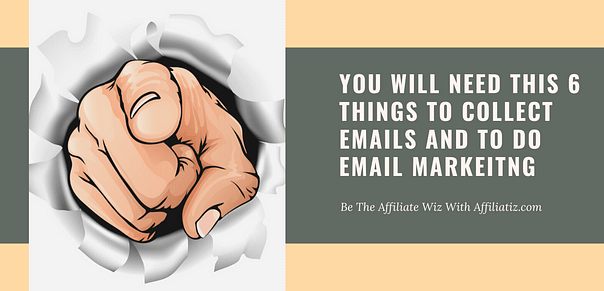What you need for collect email address